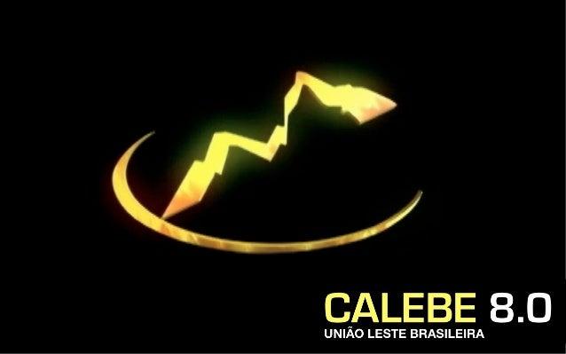 Calebe 8.0