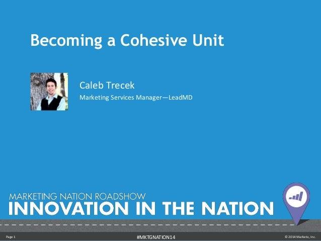 Becoming a Cohesive Unit - Caleb Trecek