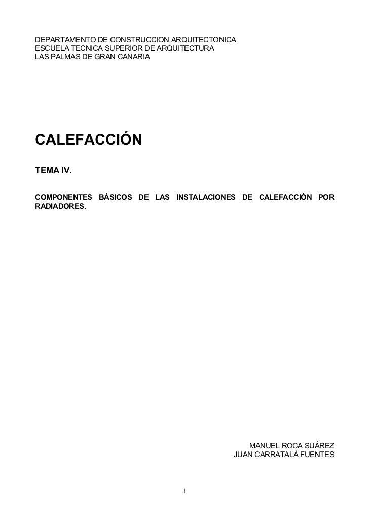 DEPARTAMENTO DE CONSTRUCCION ARQUITECTONICAESCUELA TECNICA SUPERIOR DE ARQUITECTURALAS PALMAS DE GRAN CANARIACALEFACCIÓNTE...