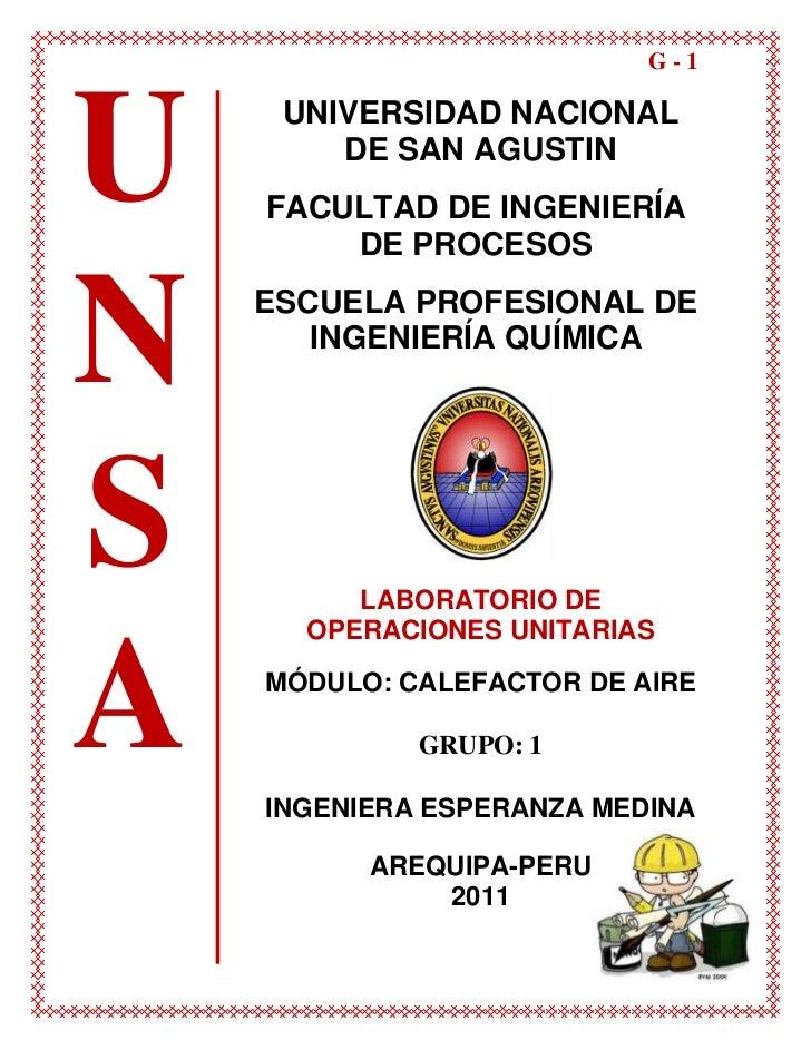 UNSAUNIVERSIDAD NACIONAL DE SAN AGUSTIN<br />FACULTAD DE INGENIERÍA DE PROCESOS<br />ESCUELA PROFESIONAL DE INGENIERÍA QUÍ...