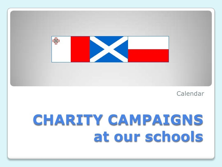 Calendar    CHARITY CAMPAIGNS       at our schools