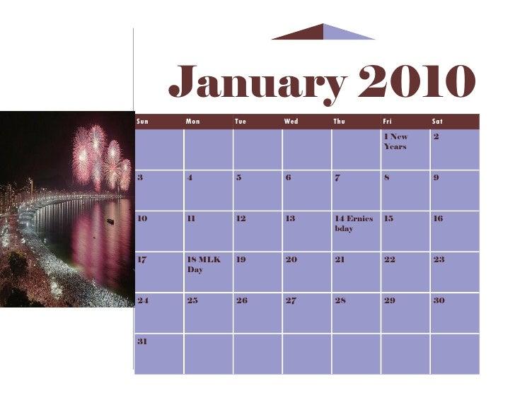 January 2010 Sun   Mon      Tue   Wed   Thu         Fri     Sat                                         1 New   2         ...