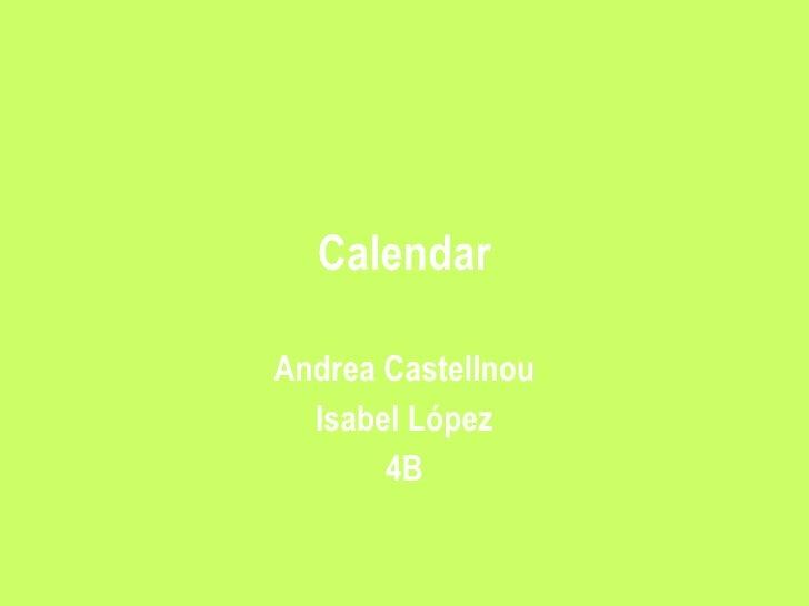 Calendar Andrea Castellnou Isabel López 4B
