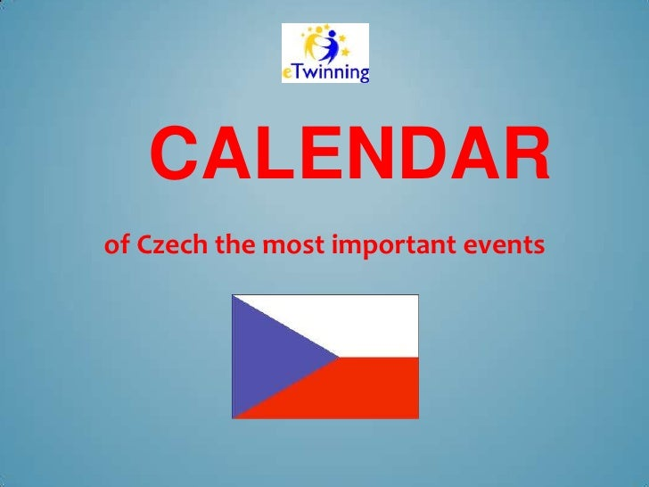 CALENDARof Czech the most important events