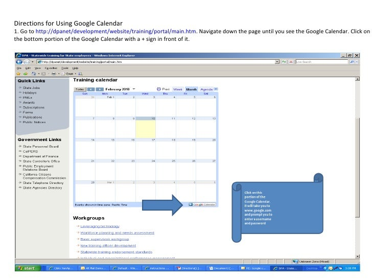 Directions for Using Google Calendar 1. Go to  http://dpanet/development/website/training/portal/main.htm . Navigate down ...