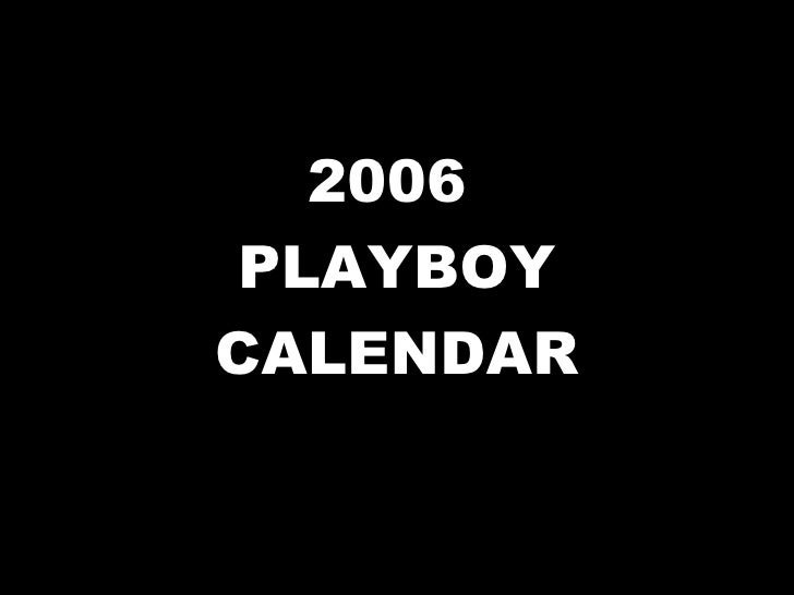 2006  PLAYBOY CALENDAR