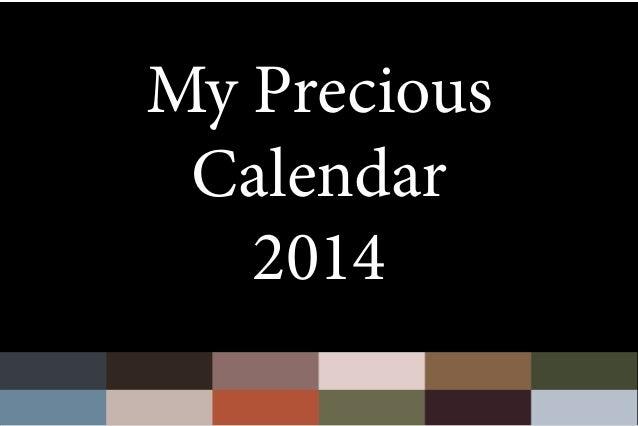 My Precious Calendar 2014