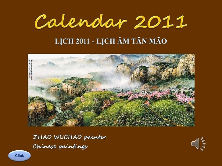 Calendar 2011<br />LỊCH 2011 - LỊCH ÂM TÂN MÃO<br />ZHAO WUCHAO painter <br />Chinese paintings<br />Click<br />