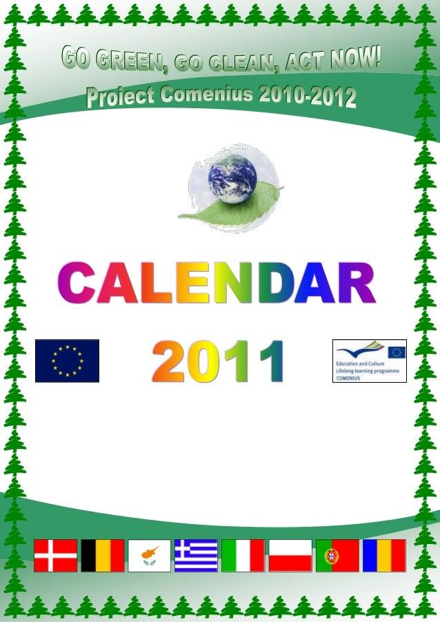 CALENDAR 2011 GO GREEN! GO CLEAN! ACT NOW![LUNA 1] L 3 10 17 24 31 M 4 11 18 25 M 5 12 19 26 J 6 13 20 27 V 7 14 21 28 S 1...