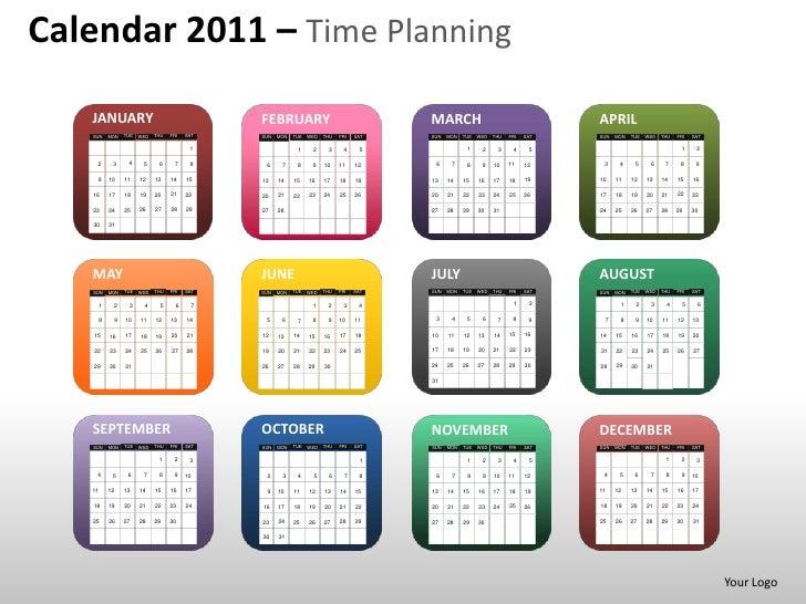 Calendar 2011 – Time Planning   JANUARY                                      FEBRUARY                                  MAR...