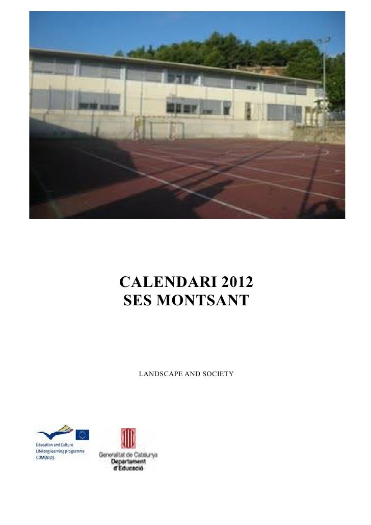CALENDARI 2012SES MONTSANT  LANDSCAPE AND SOCIETY