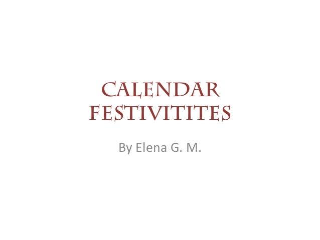 Calendar festivities