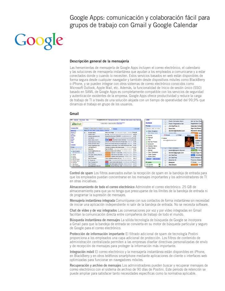 Google Apps: comunicación y colaboración fácil para grupos de trabajo con Gmail y Google Calendar     Descripción general ...