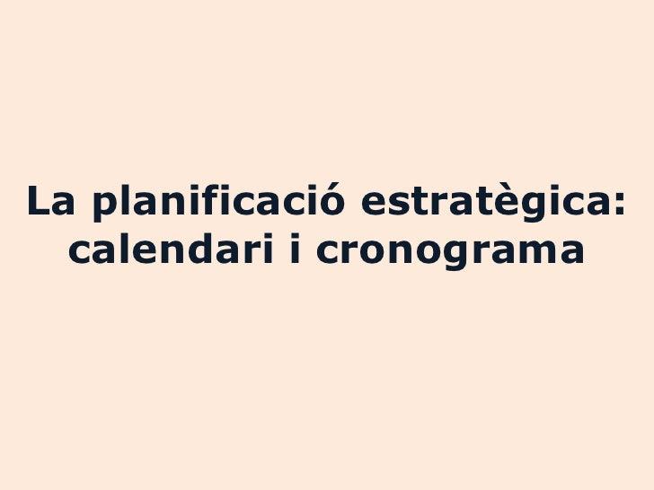 Calendari i cronograma