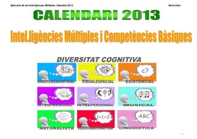 Aplicació de les Intel·ligències Múltiples. Calendari 2013   Núria Alart                                                  ...