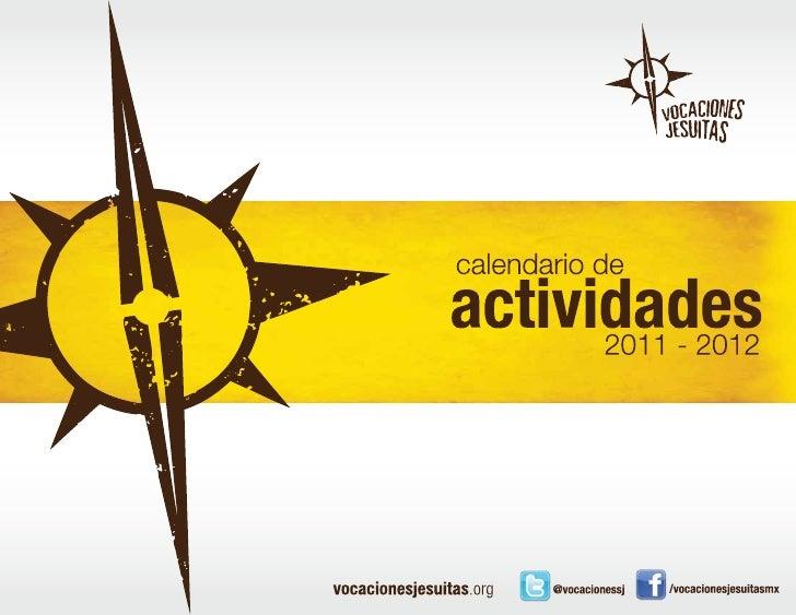 El Equipo de Vocaciones presenta su calendario de                                      actividades 2011-2012 para jóvenes ...