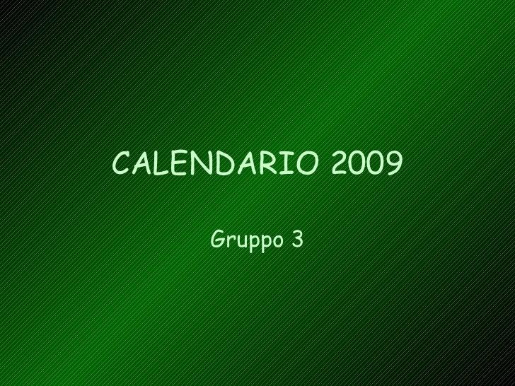 Calendario 2009 - Gruppo 3