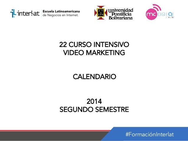 Calendario   22 curso intensivo video marketing argentina-semestre 2_2014
