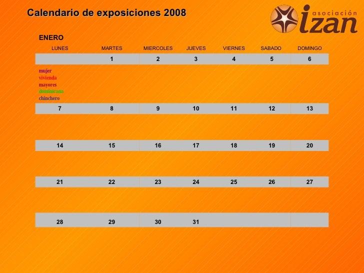 Calendario de exposiciones 2008 31 30 29 28 27 26 25 24 23 22 21 20 19 18 17 16 15 14 13 12 11 10 9 8 7 mujer vivienda may...