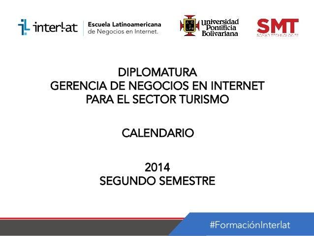 Calendario_Diplomatura en Gerencia de Negocios en Internet para el Sector Turistico_Guatemala-Semestre 2_2014