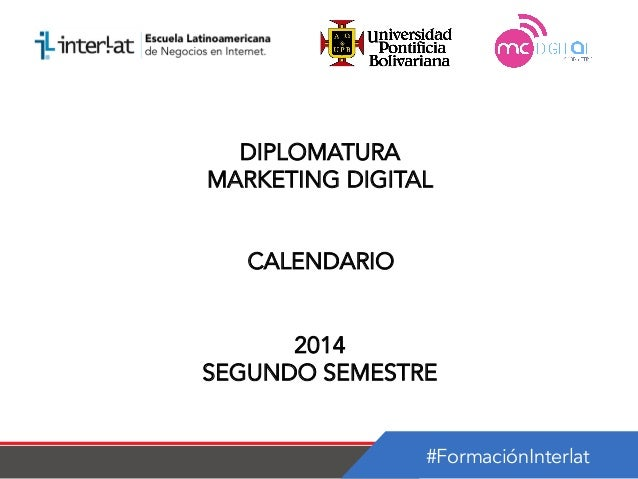 Calendario   diplomatura en marketing digital argentina-semestre 2_2014