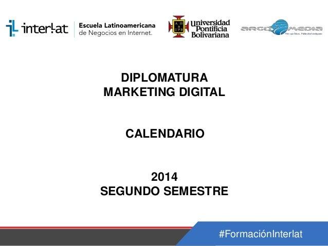 Calendario_Diplomatura en Marketing Digital Nicaragua - Semestre 2_2014