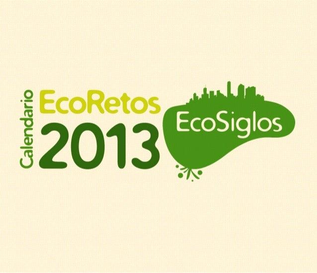 CALENDARIO ECO-RETOS 2013