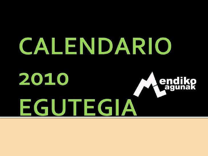CALENDARIO 2010 EGUTEGIA<br />