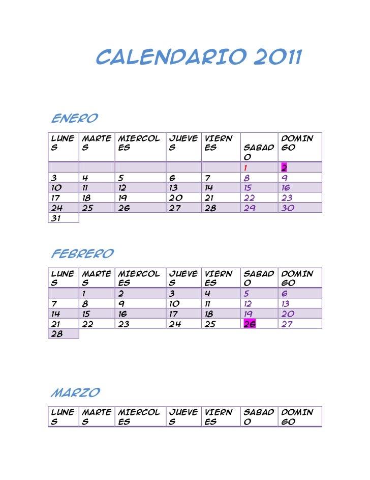 CALENDARIO 2011<br />ENERO<br />LUNESMARTESMIERCOLESJUEVESVIERNES SABADODOMINGO1234567891011121314151617181920212223...