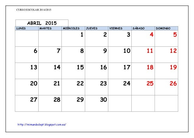 Calendario 2015 Abril Blanco DOCUMENTOS INICIO DE CURSO: CALENDARI