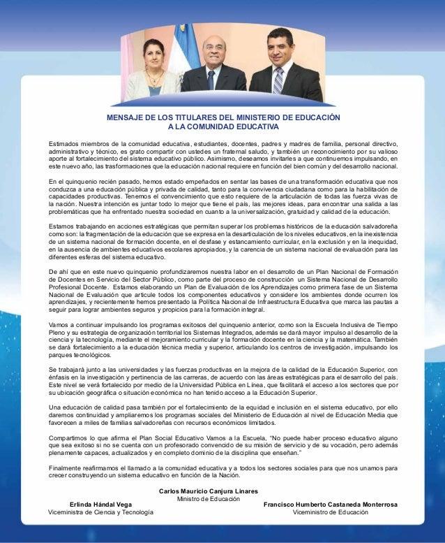 MENSAJE DE LOS TITULARES DEL MINISTERIO DE EDUCACIÓN A LA COMUNIDAD EDUCATIVA Estimados miembros de la comunidad educativa...