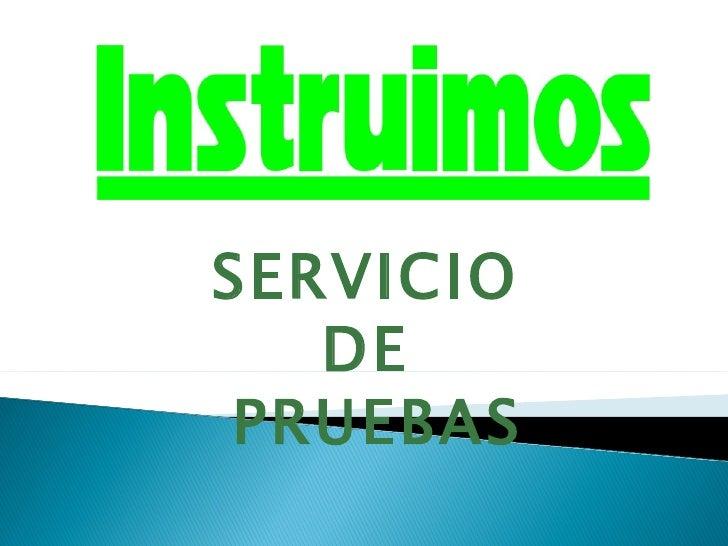 SERVICIO   DE PRUEBAS
