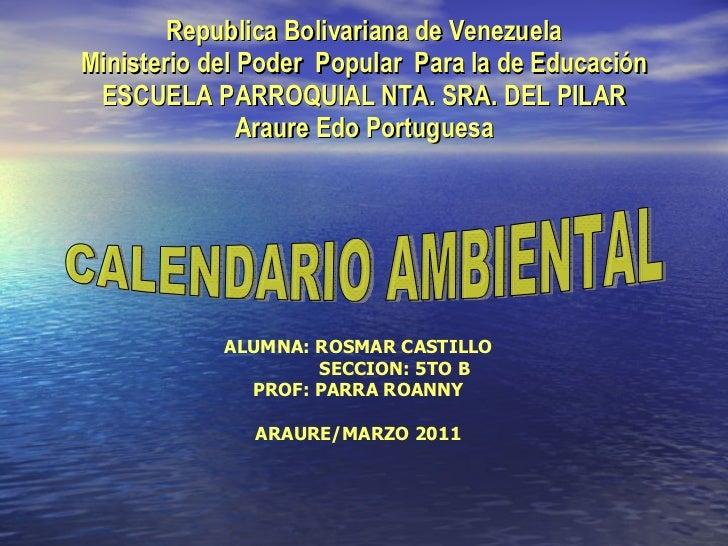 Republica Bolivariana de Venezuela Ministerio del Poder  Popular  Para la de Educación ESCUELA PARROQUIAL NTA. SRA. DEL PI...