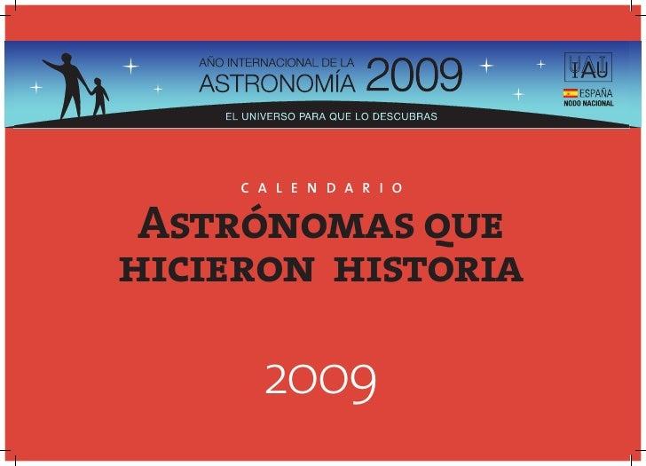 C A L E N D A R I O    Astrónomas que hicieron historia         2009