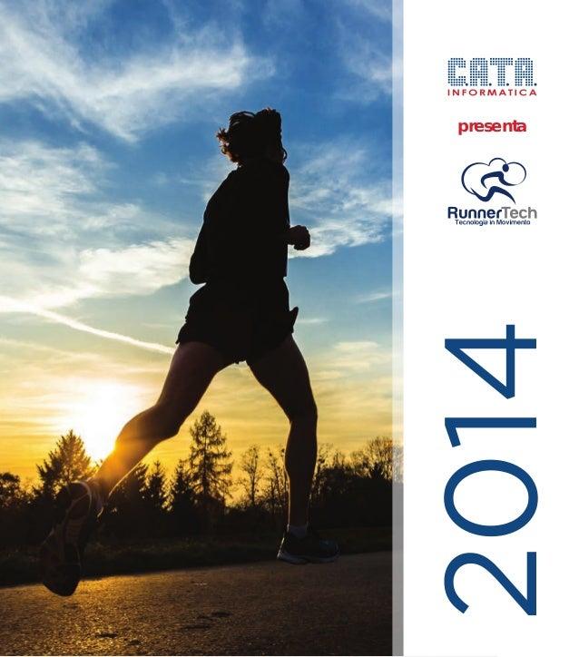 C.A.T.A. Informatica presenta RunnerTech: Calendario 2014
