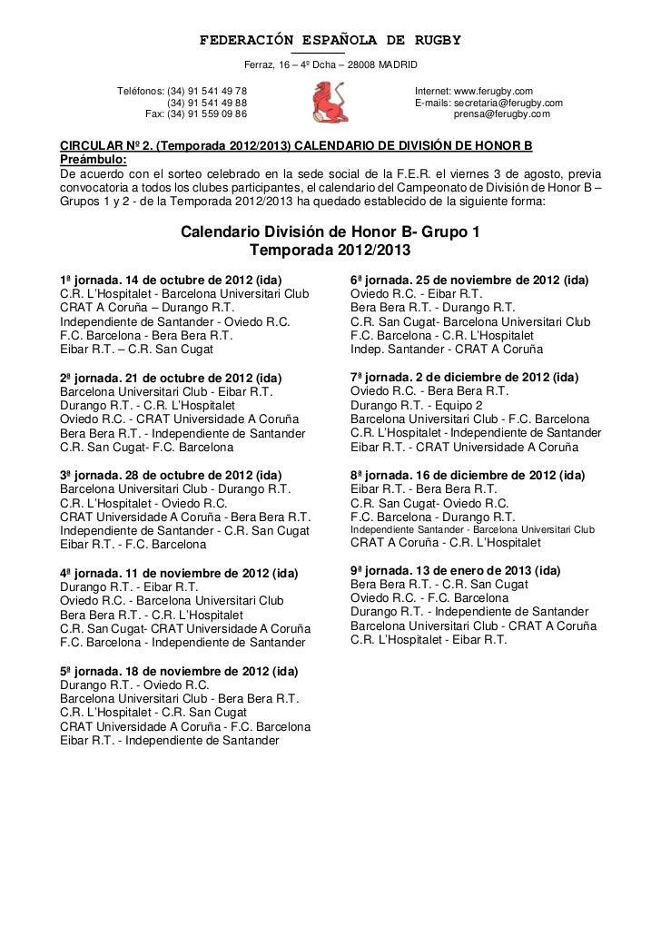FEDERACIÓN ESPAÑOLA DE RUGBY                                     Ferraz, 16 – 4º Dcha – 28008 MADRID          Teléfonos: (...