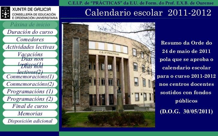 """Calendario escolar  2011-2012 C.E.I.P. """"PRÁCTICAS"""" de Ourense Resumo da Orde do 24 de maio de 2011 pola que se aproba o ca..."""