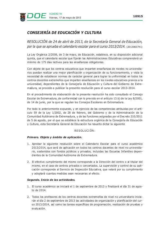 NÚMERO 94 Viernes, 17 de mayo de 2013 10915 CONSEJERÍA DE EDUCACIÓN Y CULTURA RESOLUCIÓN de 24 de abril de 2013, de la Sec...