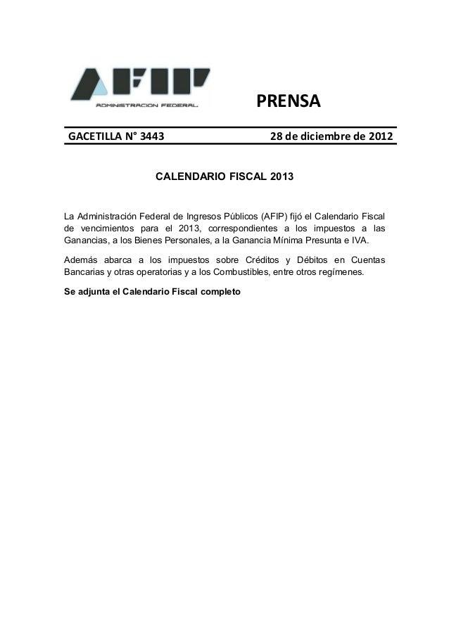 PRENSA GACETILLA N° 3443                                28 de diciembre de 2012                      CALENDARIO FISCAL 201...