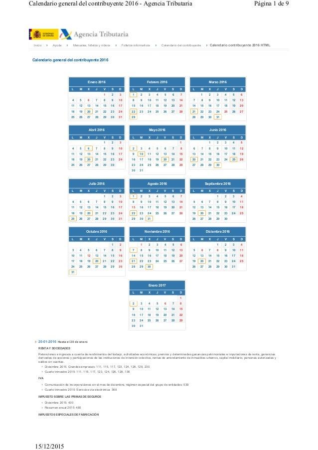 Calendario general del contribuyente 2016 - Agencia Tributaria Página 1 de 9 Calendario contribuyente 2016 HTMLInicio Ayud...