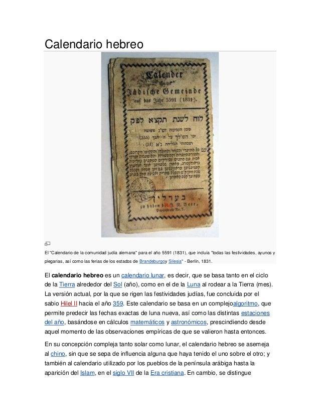 """Calendario hebreoEl """"Calendario de la comunidad judía alemana"""" para el año 5591 (1831), que incluía """"todas las festividade..."""