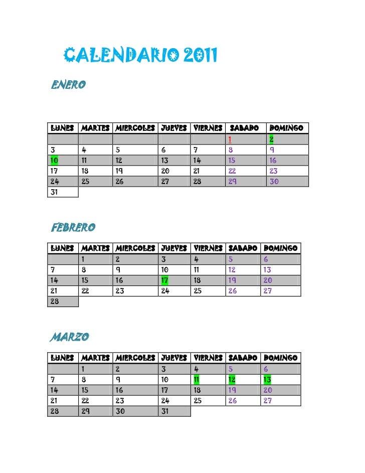 CALENDARIO 2011<br />ENERO<br />LUNESMARTESMIERCOLESJUEVESVIERNES SABADODOMINGO1234567891011121314151617181920212223242...