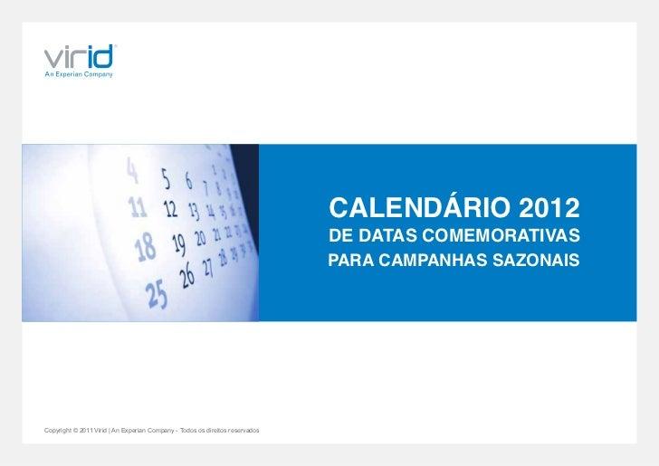 CALENDÁRIO 2012                                                                              DE DATAS COMEMORATIVAS       ...