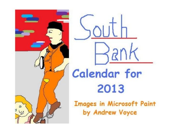 South Bank Calendar 2013
