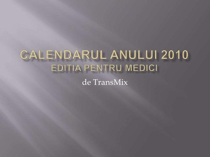 Calendarul pentru medici