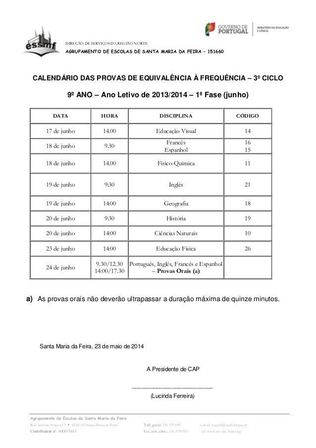 CALENDÁRIO DAS PROVAS DE EQUIVALÊNCIA À FREQUÊNCIA – 3º CICLO
