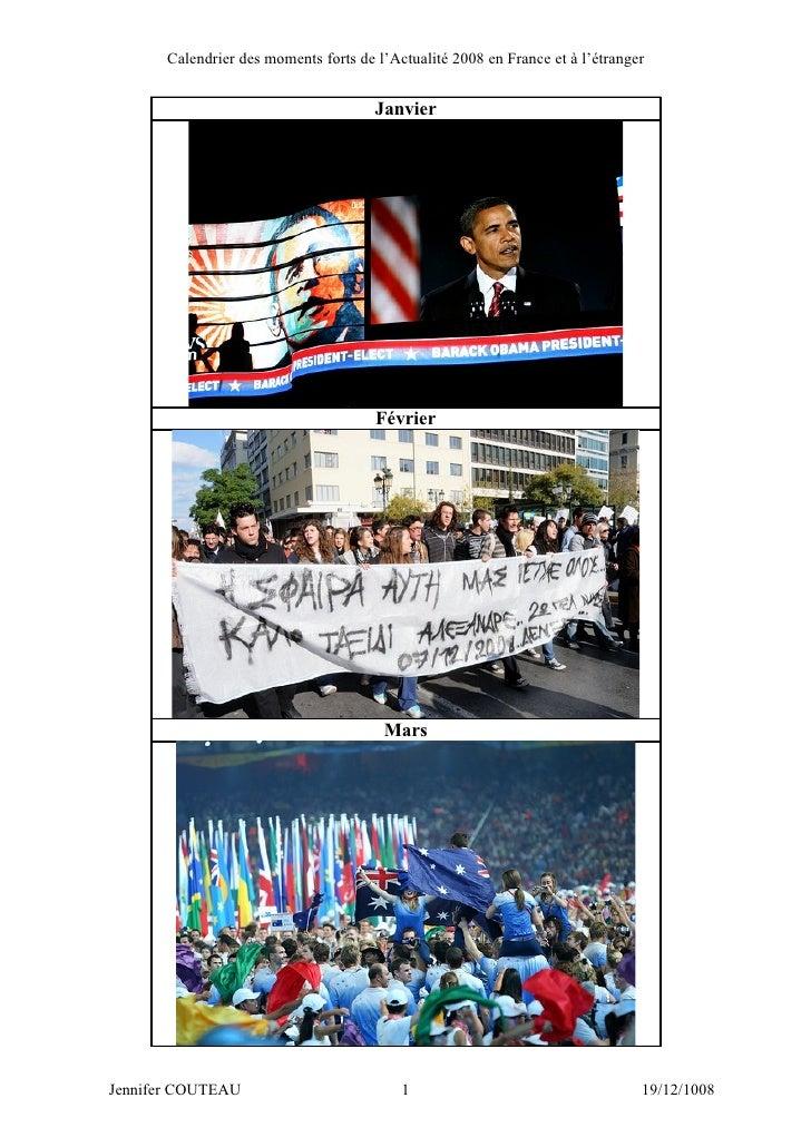 Calendrier des moments forts de l'Actualité 2008 en France et à l'étranger                                          Janvie...