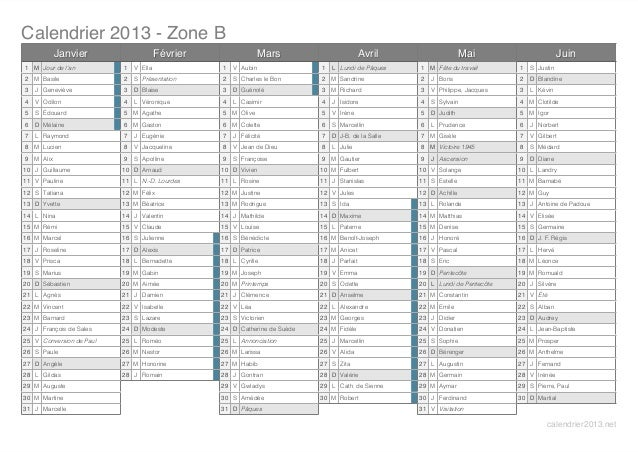 Calendrier 2013 - Zone B           Janvier                     Février                 Mars                       Avril   ...
