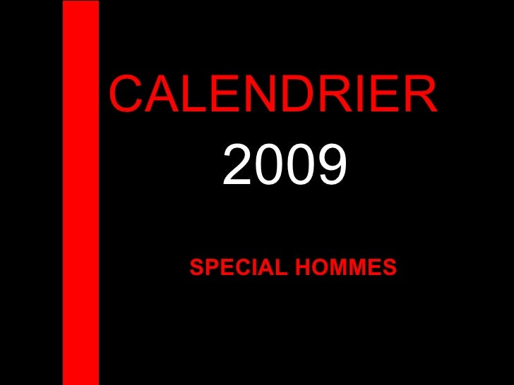 CALENDRIER  2009 SPECIAL HOMMES