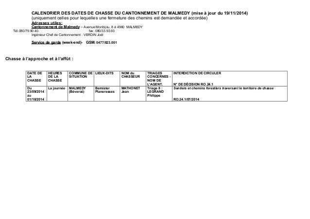 CALENDRIER DES DATES DE CHASSE DU CANTONNEMENT DE MALMEDY (mise à jour du 19/11/2014)  (uniquement celles pour lequelles u...